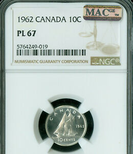 1962 CANADA SILVER 10 CENTS NGC PL67 2ND FINEST MAC SPOTLESS