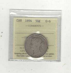 1894  ICCS GRADED CANADIAN SILVER 50 CENT   G 6