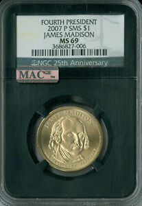 Click now to see the BUY IT NOW Price! 2007 P JAMES MADISON DOLLAR PRES. NGC MAC MS69 SMS PQ FINEST POP 3 SPOTLESS