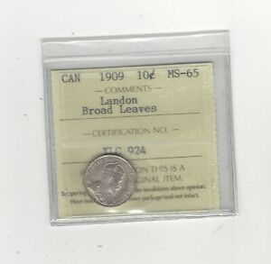 Click now to see the BUY IT NOW Price! 1909  BROAD LEAVES   ICCS  GRADED CANADIAN  10  CENT   MS 65   LANDON COLL.