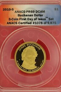 2010 S PR 69 JAMES BUCHANAN PRESIDENTIAL DOLLAR ANACS CERTIFIED SLAB OCE 231