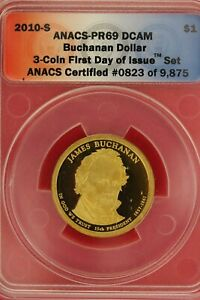 2010 S PR 69 JAMES BUCHANAN PRESIDENTIAL DOLLAR ANACS CERTIFIED SLAB OCE 233