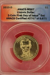 2010 D MS 67 ABRAHAM LINCOLN PRESIDENTIAL DOLLAR ANACS CERTIFIED SLAB OCE 272