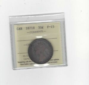 1871H   ICCS GRADED CANADIAN SILVER 50 CENT   F 15