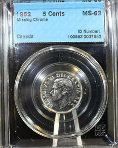 Click now to see the BUY IT NOW Price!   1952 MISSING CHROME   CCCS GRADED CANADIAN  NICKEL 5 CENT   MS 63