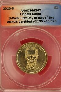 2010 D MS 67 ABRAHAM LINCOLN PRESIDENTIAL DOLLAR ANACS CERTIFIED SLAB OCE 271