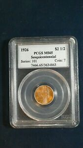 1926 $2.5 GOLD SESQUICENTENNIAL PCGS MS65 GEM $2.5 COIN PRICED TO SELL QUICKLY