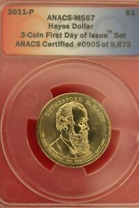 2011 P MS 67 RUTHERFORD HAYES PRESIDENTIAL DOLLAR ANACS CERTIFIED SLAB OCE 1381