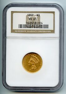 1859 $3 THREE DOLLAR GOLD PIECE NGC MS61   COLLECTIBLE NUMISMATIC