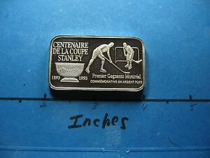 STANLEY CUP HOCKEY 100TH ANNIVERSARY 1893 1993 MONTREAL 999 SILVER BAR 100 MADE