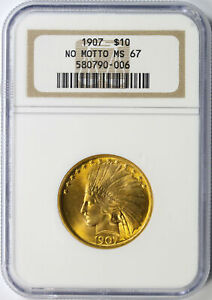Click now to see the BUY IT NOW Price! 1907 NO MOTTO $10 INDIAN GOLD NGC MS67