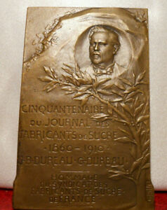 1910 MDAILLE BRONZE PLAQUE PAR PILLET JOURNAL FABRICANTS SUCRE JB DUREAU 66MM