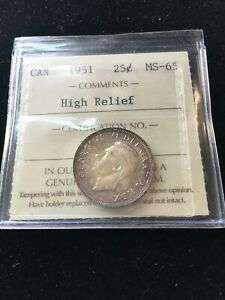 1951 HIGH RELIEF  ICCS GRADED CANADIAN 25 CENT   MS 65