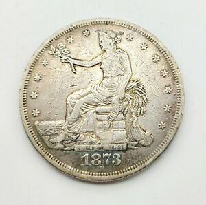 1873 TRADE SILVER DOLLAR XF DETAILS CLEANED  HIGH GRADE US COLLECTABLE COIN
