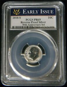 2018 S REVERSE PROOF SILVER ROOSEVELT DIME PCGS PR69 EARLY ISSUE OC52