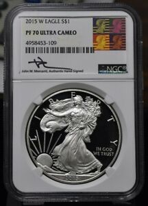 2015 W AMERICAN SILVER EAGLE   NGC PF70 ULTRA CAMEO JOHN M. MERCANTI SIGNED