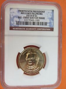 2010 D MILLARD FILLMORE PRESIDENTIAL $1   NGC BU FIRST DAY OF ISSUE IN CASE