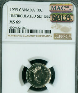 1999 CANADA 10 CENTS NGC MS 69 PQ MAC SOLO FINEST GRADE MAC SPOTLESS