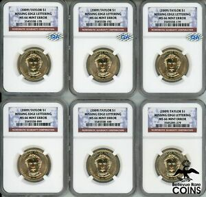 LOT OF 6: 2009 US $1 TAYLOR MINT ERROR MISSING EDGE LETTERS NGC MS66
