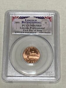 2009 U.S. LINCOLN BICENTENNIAL PROFESSIONAL PCGS MS65RD FIRST DAY OF ISSUE