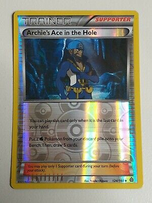 Archie's Ace in the Hole 124/160 Primal Clash Reverse Holo Pokemon Card NM