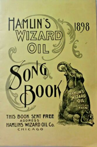 1898 Hamlin's Wizard Oil Song Book Chicago Booklet Antique Medical Remedies