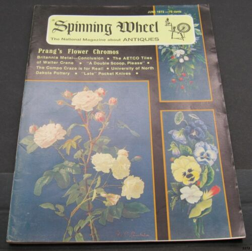 June 1973 SPINNING WHEEL Antiques Magazine : Dakota Pottery, Pocket Knives +