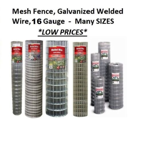 Galvanized Welded Wire Mesh Cage Fence, 16 Gauge - Many Sizes & Mesh Sizes