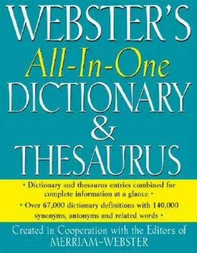 Webster's All-In-One Dictionary and Thesaurus by Merriam-Webster