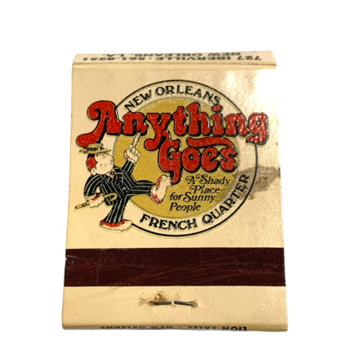 VINTAGE ANYTHING GOES NEW ORLEANS MATCH BOOK FULL UNUSED UNSTRUCK ADVERTISEMENT