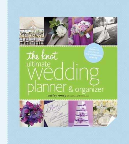 The Knot Ultimate Wedding Planner and Organizer by Carley Roney (2013, Hardback)