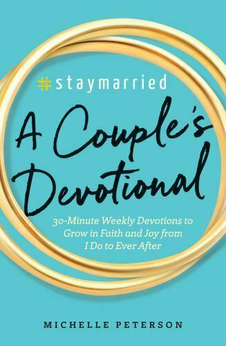 #Staymarried: A Couples Devotional: 30-