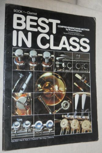 Sheet Music: Best In Class  Comprehensice band method Book 1 Clarinet by Bruce P