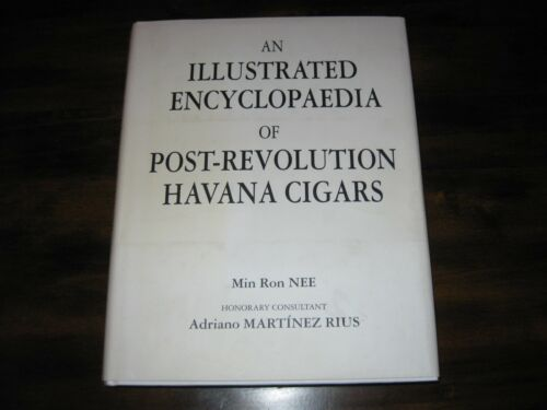 An Illustrated Encyclopaedia of Post-Rovolution Havana Cigars - Min Ron Nee
