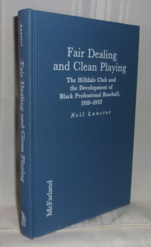 FAIR DEALING AND CLEAN PLAYING: Black Professional Baseball 1910-1932 Hilldale
