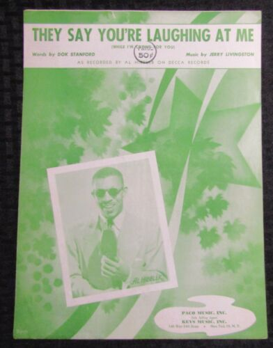 1954 THEY SAY YOU'RE LAUGHING AT ME Sheet Music 4pgs VG+ 4.5 Al Hibbler
