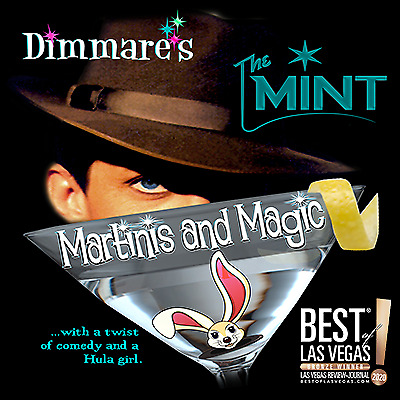 DIMMARE'S MARTINIS AND MAGIC AT THE MINT COCKTAIL LOUNGE IN LAS VEGAS