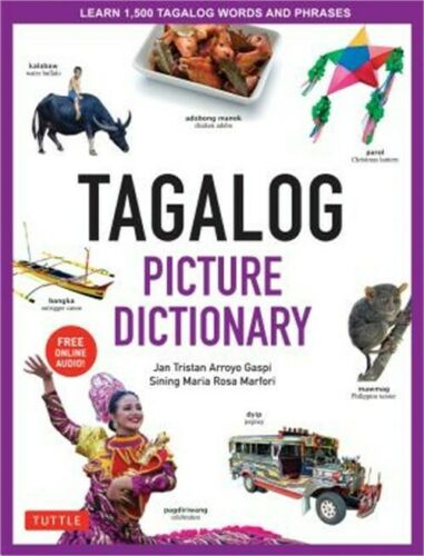 Tagalog Picture Dictionary: Learn 1500 Tagalog Words and Expressions - The Perfe