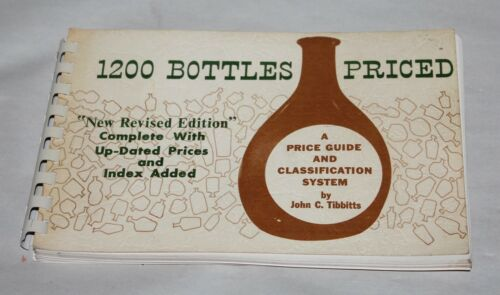 ANTIQUE BOTTLES Collector's Book 1970 1200 BOTTLES PRICED Tibbitts PHOTOS