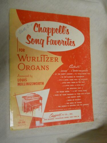 Sheet Music: Chappells's Song Favorites  for Wurlitzer Organs by L Hollingsworth