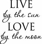 LIVE by the sun LOVE Wall Art Deco Vinyl Decal Sticker