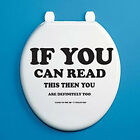 IF YOU CAN READ THIS THEN YOU ARE - TOILET SEAT VINYL STICKER - Novelty / Fun