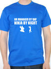 HR MANAGER BY DAY NINJA BY NIGHT Human Resources / Fun Themed Men's T-Shirt
