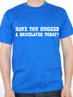 HAVE YOU HUGGED A BRICKLAYER TODAY? - Builder / Novelty Themed Mens T-Shirt