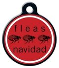 FLEAS NAVIDAD - Custom Personalized Pet ID Tag for Dog and Cat Collars