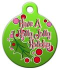 HOLLY JOLLY HOLIDAY - Custom Personalized Pet ID Tag for Dog and Cat Collars