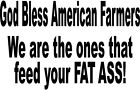 God Bless Americans Farmers Tractor Equipment Food Vinyl Decal Sticker 2255-1 +