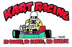 GO KART RACING NO DOUBTS NO LIMITS NO MERCY KARTING RACER SWEATSHIRT ER6