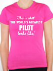 WORLDS GREATEST PILOT - Aviation / Flying / Fun / Novelty Themed Women's T-Shirt