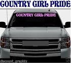 COUNTRY GIRL PRIDE - WINDSHIELD LETTERING DECAL STICKER MUD 4x4 REDNECK BOG LIFE